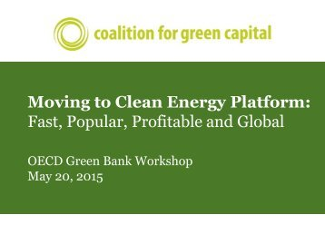 Moving to Clean Energy Platform Fast Popular Profitable and Global