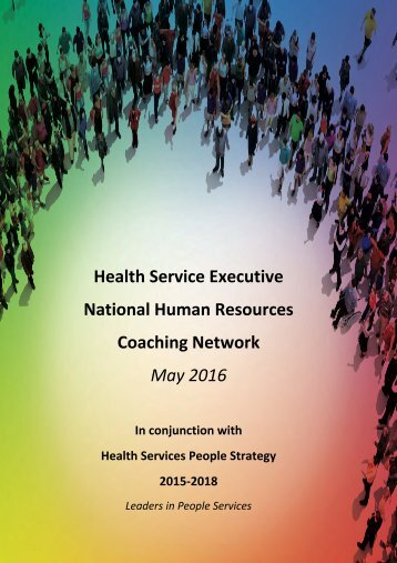 Health Service Executive National Human Resources Coaching Network May 2016