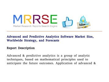 Advanced and Predictive Analytics Software Market Size, Worldwide Strategy, and Forecasts