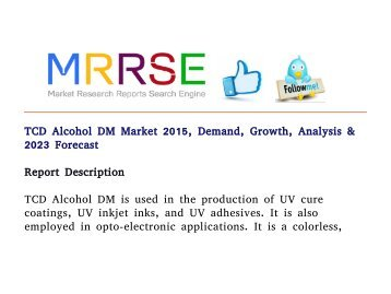 TCD Alcohol DM Market 2015, Demand, Growth, Analysis & 2023 Forecast
