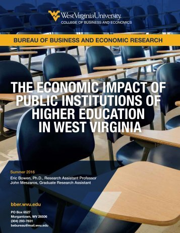 THE ECONOMIC IMPACT OF PUBLIC INSTITUTIONS OF HIGHER EDUCATION IN WEST VIRGINIA
