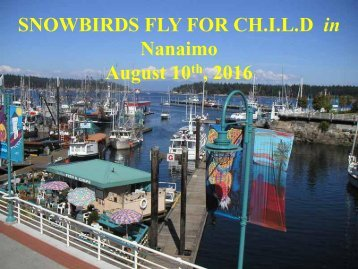 SNOWBIRDS FLY FOR CH.I.L.D in Nanaimo August 10  2016