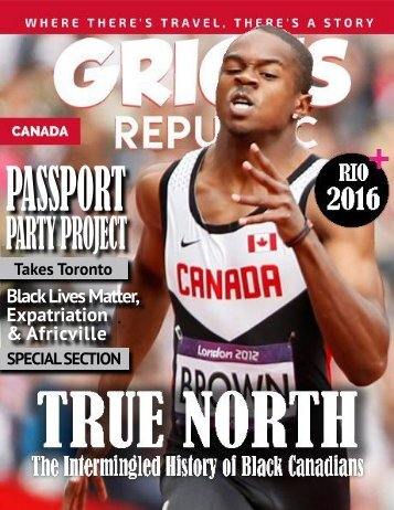 GRIOTS REPUBLIC - AN URBAN BLACK TRAVEL MAG - AUGUST 2016