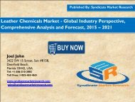 Leather Chemicals Market - Global Industry Perspective, Comprehensive Analysis and Forecast, 2015 – 2021