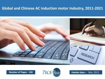 Global and Chinese AC induction motor Industry, 2011-2021