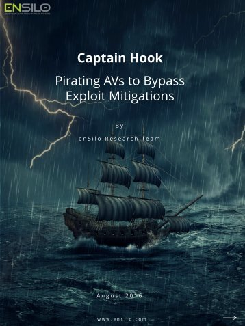 Captain Hook Pirating AVs to Bypass Exploit Mitigations