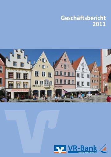 Geschäftsbericht 2011 - VR-Bank Landsberg-Ammersee eG
