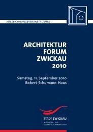 architekturforum zwickau 2010 - Stadt Zwickau