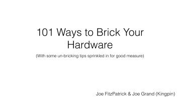 101 Ways to Brick Your Hardware
