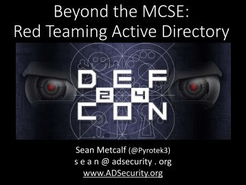 Beyond the MCSE Red Teaming Active Directory