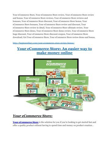 Your eCommerce Store Review and Premium $14,700 Bonus