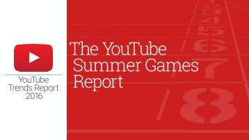 The YouTube Summer Games Report