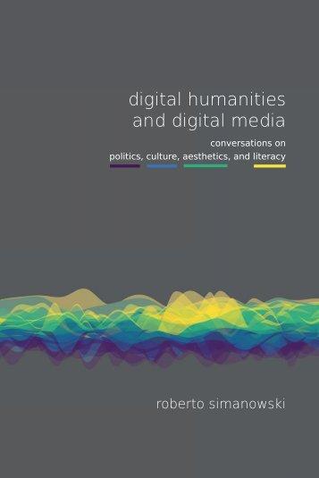 digital humanities and digital media