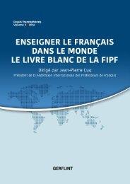 ENSEIGNER LE FRANÇAIS DANS LE MONDE LE LIVRE BLANC DE LA FIPF