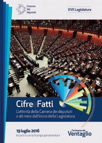 L'attività della Camera dei deputati a 40 mesi dall'inizio della Legislatura