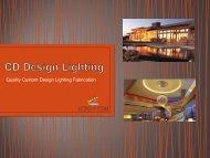 5.8.16  CD Design Lighting Custom Lighting