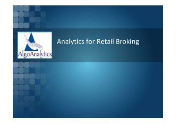 Analytics for Retail Broking