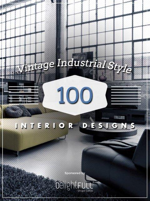 Vintage Industrial Style Interior Designs