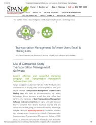 Transportation Management Software End Users List is updated regularly and goes through rigorous cleansing process