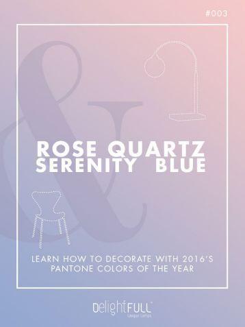 Rose Quartz and Serenity Blue