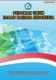 PEDOMAN UMUM EJAAN BAHASA INDONESIA Badan Pengembangan dan Pembinaan Bahasa