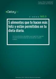Dietaryplus. 5 ALIMENTOS QUE TE HACEN MAS FELIZ