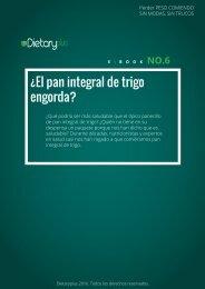 Dietaryplus. EL PAN INTEGRAL DE TRIGO ENGORDA