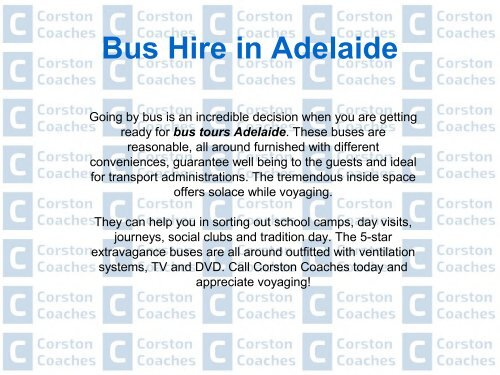 Destinations That be Gotten to Just with Bus Hire in Adelaide