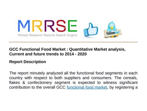 Current Food Trends 2020.Gcc Functional Food Market Quantitative Market Analysis