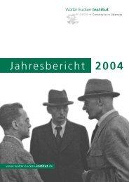 Jahresbericht 2004 - Walter Eucken Institut