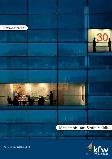KfW Research. Mittelstands- u. Strukturpolitik No. 30, Oktober 2003