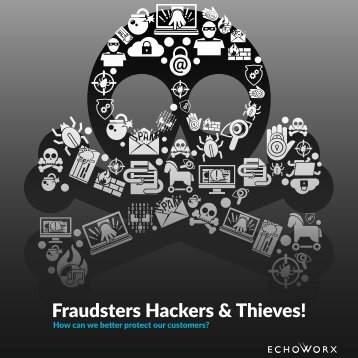 Fraudsters Hackers & Thieves!