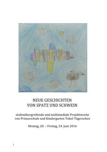 NeueSpatzSchwein-Geschichten_ProjektwocheTobel-TaegerschenJuni2016