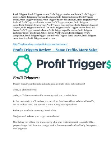 Profit Triggers review in detail and (FREE) $21400 bonus