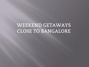 Bangalore weekends