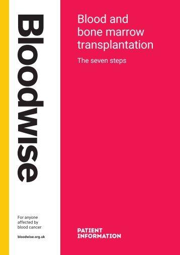 Blood and bone marrow transplantation