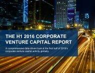 THE H1 2016 CORPORATE VENTURE CAPITAL REPORT