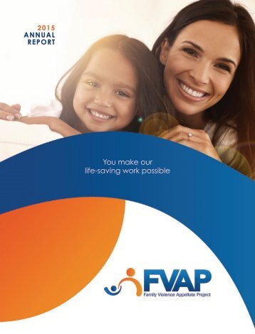 Family Violence Appellate Project 2015 Annual Report