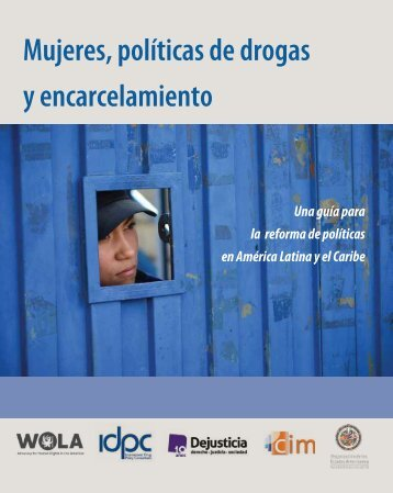 Mujeres políticas de drogas y encarcelamiento