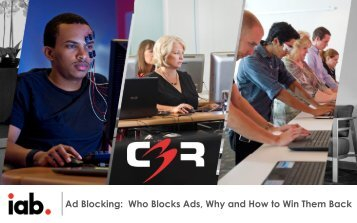 Ad Blocking Who Blocks Ads Why and How to Win Them Back