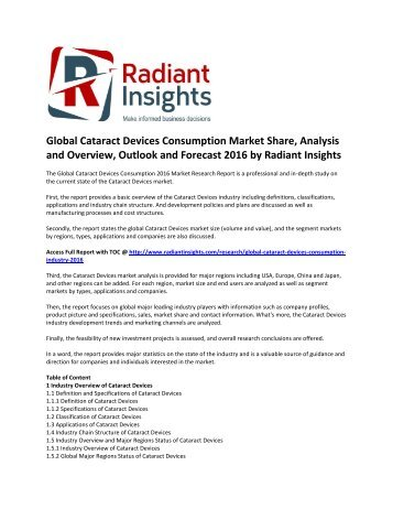Global Cataract Devices Consumption Market Size, Analysis, Outlook and Forecast 2016 by Radiant Insights