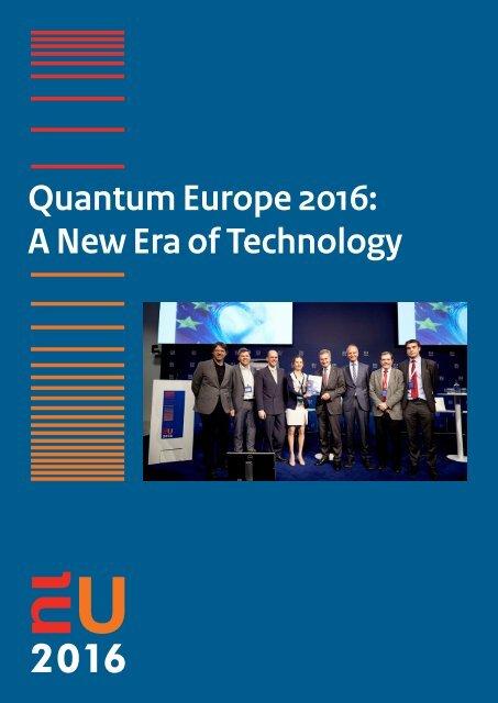 Quantum Europe 2016 A New Era of Technology