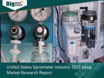 United States Spirometer Industry Development Opportunities & Challenges