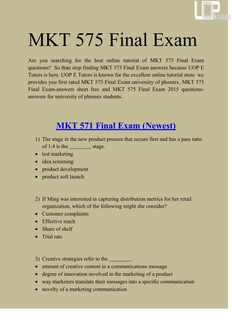 MKT 575 Final Exam Answers UOP - MKT 575 Final Exam : UOP E Tutors