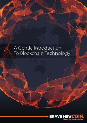 A Gentle Introduction To Blockchain Technology
