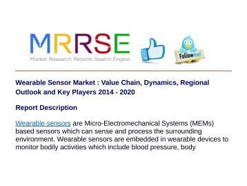 Wearable Sensor Market : Value Chain, Dynamics, Regional Outlook and Key Players 2014 - 2020