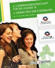 World Choir Championships and Grand Prix Graz 2011 - Program Book