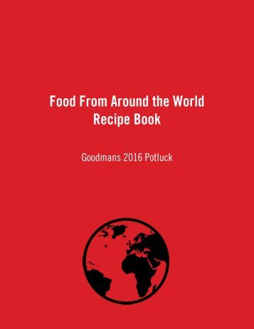Around the World Potluck Recipe Book