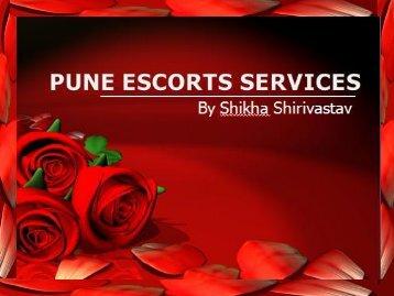 Pune Escorts Fun by Shikha Shirivastav