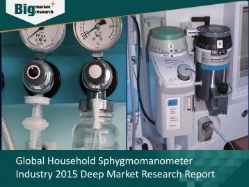 Household Sphygmomanometer Industry Analysis, Strategies & Growth
